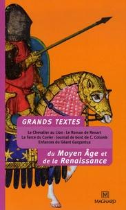 Marie-Christine Vinson et Jean-Marie Privat - Grands textes du Moyen Age et de la Renaissance.