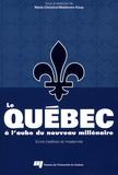 Marie-Christine Weidmann Koop et Frédéric Bastien - Le Québec à l'aube du nouveau millénaire - Entre tradition et modernité.