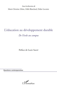 Marie-Christine Zélem et Olivier Blanchard - L'éducation au développement durable - De l'école au campus.