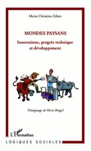 Marie-Christine Zélem - Mondes paysans - Innovations, progrès technique et développement.