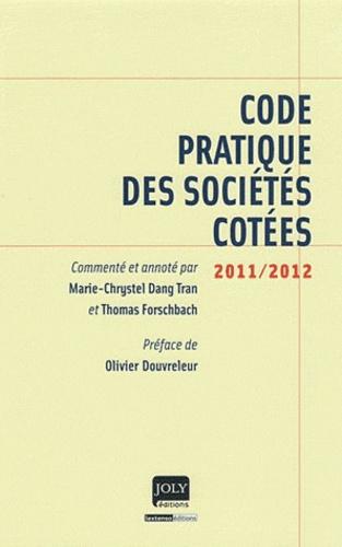 Marie-Chrystel Dang Tran et Thomas Forschbach - Code pratique des sociétés cotées.