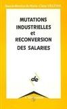 Marie-clair Villeval - Mutations industrielles et reconversions des salaires.