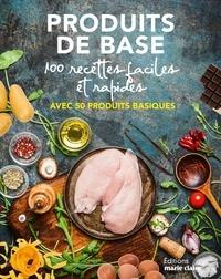 Livre de téléchargement gratuit pour Android 50 produits de base  - 100 recettes faciles et rapides en francais  par Marie Claire 9791032305058
