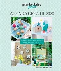 Marie Claire - Agenda créatif Marie Claire Idées - 53 réalisations déco, cuisine, récup', couture, tricot....