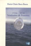 Marie-Claire Baco-Baesa - 1936-2010, Itinéraires de femmes.