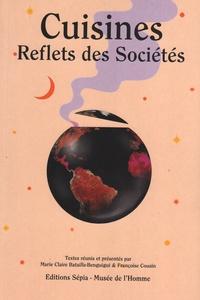 Marie-Claire Bataille-Benguigui et Françoise Cousin - Cuisines - Reflets des sociétés.
