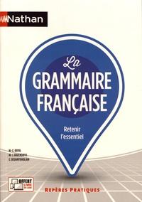 Marie-Claire Bayol et Marie-Josée Bavencoffe - La grammaire française.