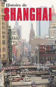 Marie-Claire Bergère - Histoire de Shanghai.