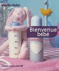 Marie Claire - Bienvenue bébé - 30 cadeaux à coudre.
