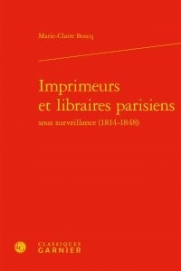 Deedr.fr Imprimeurs et libraires parisiens sous surveillance (1814-1848) Image