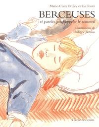 Marie-Claire Bruley et Lya Tourn - Berceuses et paroles pour appeler le sommeil.