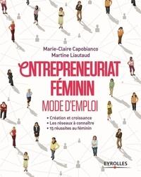 Deedr.fr Entrepreneuriat féminin Mode d'emploi - Création et croissance ; Les réseaux à connaître ; 15 réussites au féminin Image