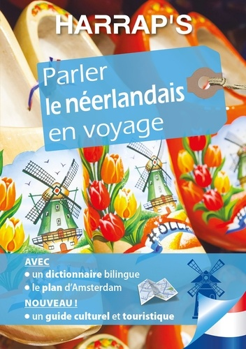 Marie-Claire Cécilia et Aniek Nijiokiktjien - Parler le néerlandais en voyage.
