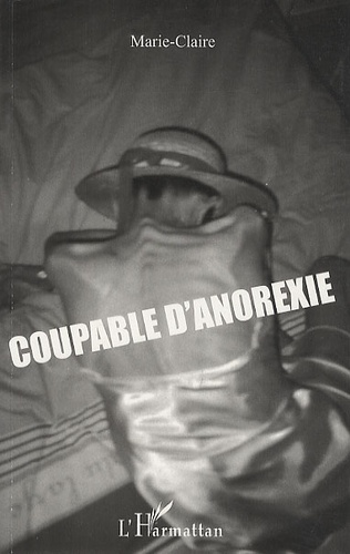 Marie Claire - Coupable d'anorexie.