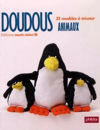 Marie Claire - Doudous animaux - Tricot, crochet et tricotin.