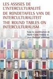 Marie-Claire Foblets et Jean-Philippe Schreiber - Les Assises de l'interculturalité.