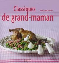 Marie-Claire Frédéric - Classiques de grand-maman.