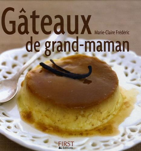 Marie-Claire Frédéric - Gâteaux de grand-maman.