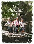 Marie-Claire Javoy - Les chemins de l'école.