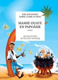 Histoiresdenlire.be Mamie Ouate en Papoasie - Comédie insulaire Image