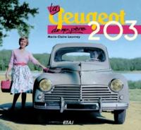 Marie-Claire Lauvray - La Peugeot 203 de mon père.