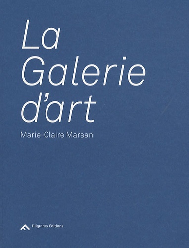 Marie-Claire Marsan - La Galerie d'art.
