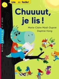 Marie-Claire Mzali-Duprat et Daphné Hong - Chuuuut, je lis !.