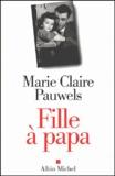 Marie-Claire Pauwels - Fille à papa.