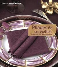Pliages de serviettes- 40 idées pour une table originale -  Marie Claire |