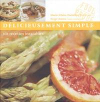 Lesmouchescestlouche.fr Délicieusement simple - 101 recettes inratables Image