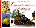 Marie-Claire Ricard - Etonnantes histoires d'Auvergne.
