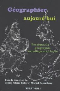 Géographier aujourdhui - Enseigner la géographie au collège et au lycée.pdf
