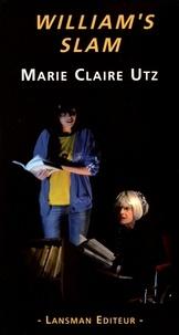 Marie Claire Utz - William's slam.