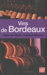 Vins de Bordeaux - Libournais, Médoc, Graves et liquoreux.pdf