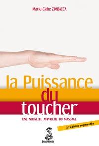 Marie-Claire Zimbacca - La Puissance du toucher - Une nouvelle approche du massage.