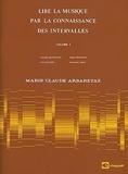 Marie-Claude Arbaretaz - Lire la musique par la connaissance des intervalles - Volume 1.
