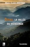 Marie-Claude Aristégui - Ossau, la vallée du mensonge.