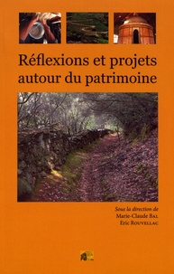Marie-Claude Bal et Eric Rouvellac - Réflexions et projets autour du patrimoine.