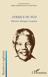 Marie-Claude Barbier - Afrique du sud - Mémoire, héritages et ruptures.