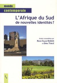L'Afrique du Sud, de nouvelles identités ? - Marie-Claude Barbier |