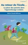 Marie-Claude Béliveau - Au retour de l'école...3e d. - La place des parents dans l'apprentissage scolaire.