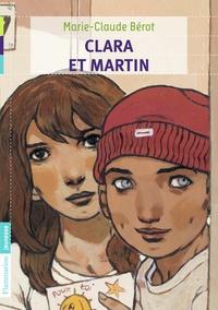 Marie-Claude Bérot - Clara et Martin.