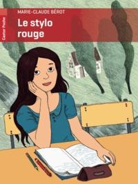 Marie-Claude Bérot - Le stylo rouge.