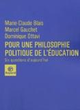Marie-Claude Blais et Marcel Gauchet - .