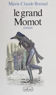 Marie-Claude Bomsel - Le Grand Momot.
