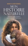 Marie-Claude Bomsel - Mon histoire naturelle - Vétérinaire auprès des animaux sauvages.