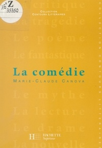 Marie-Claude Canova et Bruno Vercier - La comédie.