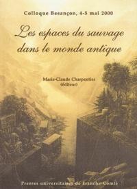 Les espaces du sauvage dans le monde antique - Approches et définitions, Colloque de Besançon, 4-5 mai 2000.pdf