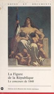Marie-Claude Chaudonneret et Maurice Agulhon - La figure de la République : le concours de 1848.