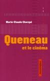 Marie-Claude Cherqui - Queneau et le cinéma.